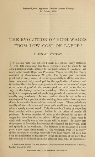 The evolution of high wages from low cost of labor by Atkinson, Edward