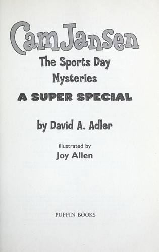 Cam Jansen and the Sports Day Mysteries by David A. Adler