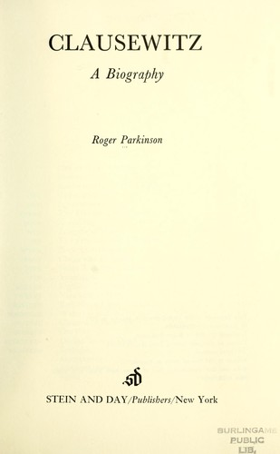 Clausewitz by Parkinson, Roger.