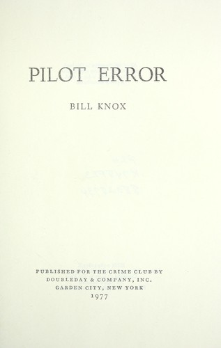 Pilot error by Bill Knox