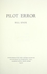Cover of: Pilot error by Bill Knox