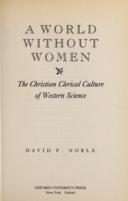 Cover of: A worldwithout women | Noble, David F.