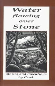 Cover of: Water flowing over stone | Cerek.