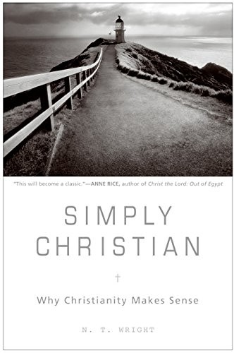 Simply Christian by N. T. Wright