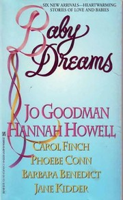Cover of: Baby Dreams by Hannah Howell, Jo Goodman, Carol Finch, Phoebe Conn, Barbara Benedict, Jane Kidder