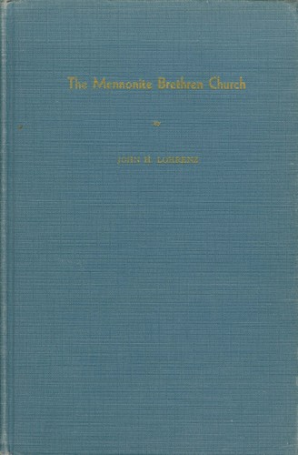 The Mennonite Brethren Church by J. H. Lohrenz