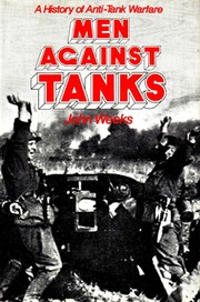 Cover of: Men against tanks | John S. Weeks