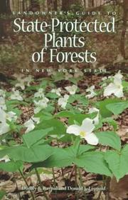 Cover of: Landowner's guide to state-protected plants of forests in New York State | Dudley J. Raynal