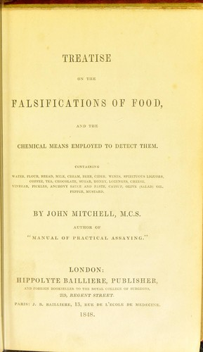 Treatise on the falsifications of food by Mitchell, John analytical chemist.