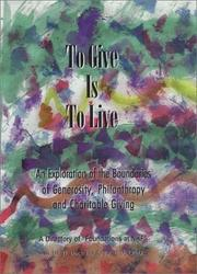 Cover of: To give is to live | J. T. Dock Houk