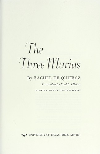 The Three Marias (Texas Pan American Series) by Rachel De Queiroz