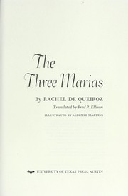 Cover of: The Three Marias (Texas Pan American Series) | Rachel De Queiroz