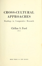 Cover of: Cross-cultural approaches: readings in comparative research | Clellan Stearns Ford
