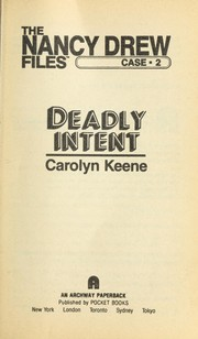 Cover of: DEADLY INTENT (ND #2) | Carolyn Keene