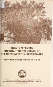 Cover of: Insects affecting important native shrubs of the Northwestern United States by Malcolm M. Furniss