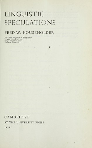 Linguistic speculations by Householder, Fred W.