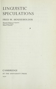 Cover of: Linguistic speculations | Householder, Fred W.