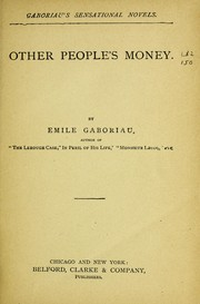 Cover of: Other people's money by Emile Gaboriau