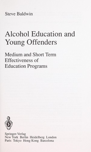 Alcohol education and young offenders by Steve Baldwin