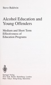 Cover of: Alcohol education and young offenders | Steve Baldwin