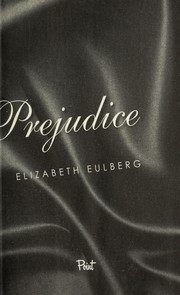 Cover of: Prom and prejudice | Elizabeth Eulberg