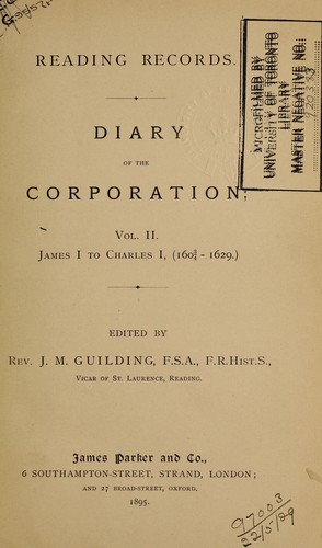 Reading Records: Diary of the Corporation by J. M. Guilding