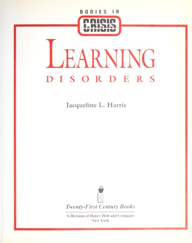 Learning disorders by Jacqueline L. Harris
