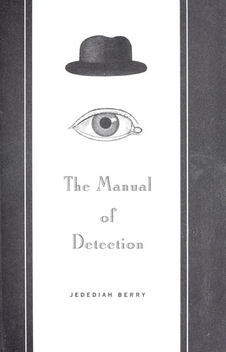The manual of detection by Jedediah Berry