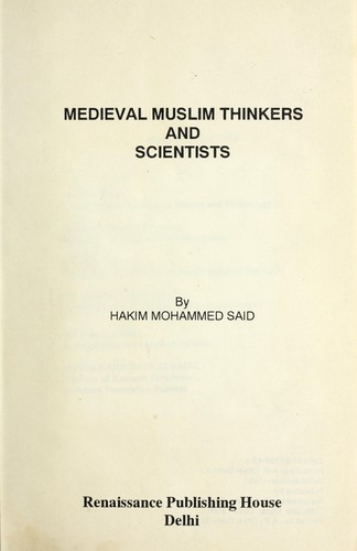 Medieval Muslim thinkers and scientists by Said, Hakim Mohammad.