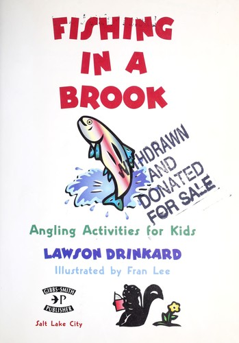 Fishing in a brook by G. Lawson Drinkard