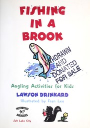 Cover of: Fishing in a brook by G. Lawson Drinkard
