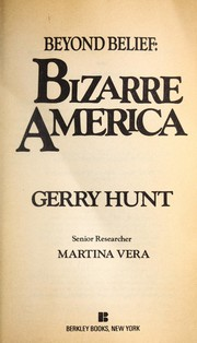 Cover of: Beyond Belief 1:bizar (Beyond Belief, No 1) by Gerry Hunt