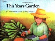 Cover of: This year's garden | Cynthia Rylant