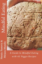 Cover of: A Guide to Mindful Eating by Nataša Pantović Nuit, Mirjana Musulin