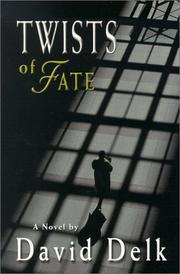 Cover of: Twists of Fate by David Delk