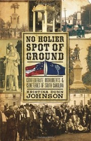 Cover of: No holier spot of ground | Kristina Dunn Johnson