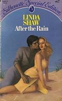 After the rain by Linda Shaw