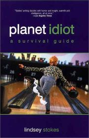 Cover of: Planet Idiot by Lindsey Stokes