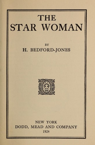The star woman by H. Bedford-Jones