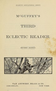 Cover of: McGuffey's Third eclectic reader | William Holmes McGuffey