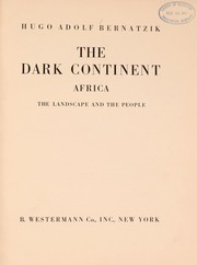 Cover of: The dark continent | Bernatzik, Hugo Adolf