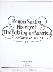 Cover of: History of firefighting in America | Dennis Smith