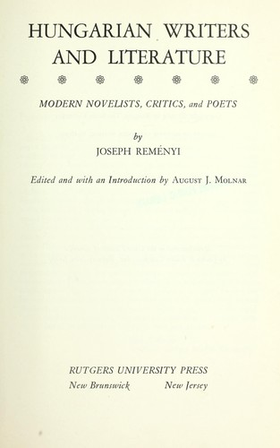 Hungarian writers and literature by Joseph Reményi