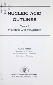 Cover of: Nucleic acid outlines by Van Rensselaer Potter