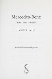 Cover of: MERCEDES-BENZ: FROM LETTERS TO HRABAL; TRANS. BY ANTONIA LLOYD-JONES | Paweł Huelle