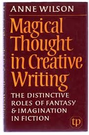 Cover of: Magical thought in creative writing | Anne Deirdre Wilson