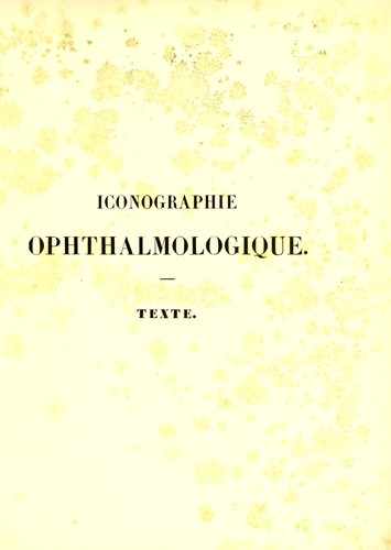 Iconographie ophthalmologique by J. Sichel