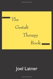 Cover of: The Gestalt Therapy Book | Ph. D. Joel Latner