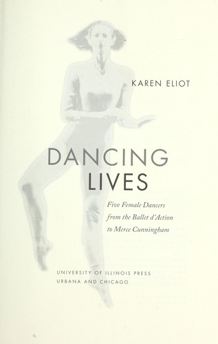 Dancing lives by Karen Eliot