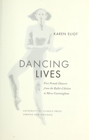 Cover of: Dancing lives | Karen Eliot